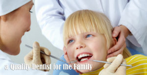 Finding a Quality Dentist for the Family Can Change Your Impression of Dentistry